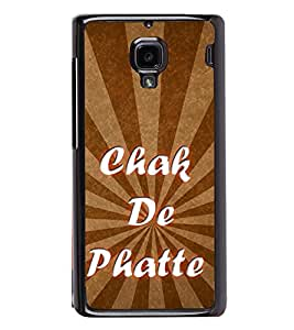 Chak De Phatte 2D Hard Polycarbonate Designer Back Case Cover for Xiaomi Redmi 1S :: Xiaomi Redmi 1