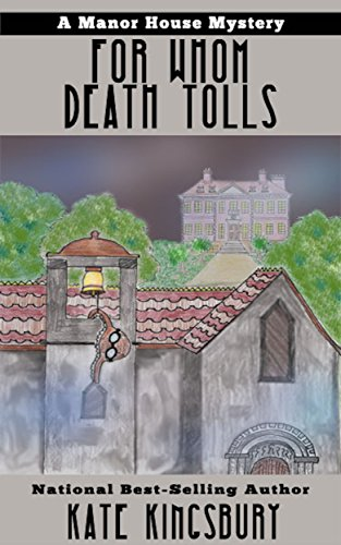 for-whom-death-tolls-manor-house-mystery-book-3-english-edition