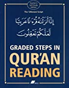 Graded Steps in Qur'an Reading: The…
