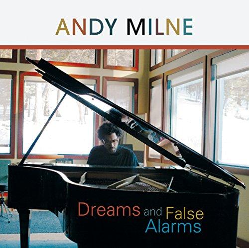 SACD : Andy Milne - Dreams and False Alarms (Hybrid SACD)