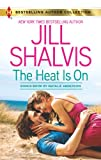 The Heat Is On: Blame It on the Bikini (Harlequin Bestselling Author)