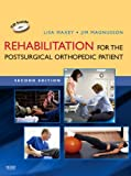 Rehabilitation for the Postsurgical Orthopedic Patient, 2e