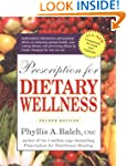 Prescription for Dietary Wellness: Us...