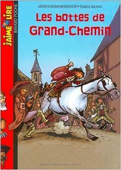 Aime Lire: Les Bottes De Grand-Chemin (French Edition