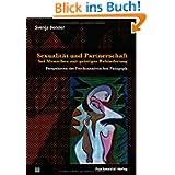 Sexualität und Partnerschaft bei Menschen mit geistiger Behinderung: Perspektiven der Psychoanalytischen Pädagogik...