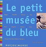 """Afficher """"Le Petit musée du bleu"""""""