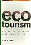 img - for Ecotourism: A Practical Guide for Rural Communities book / textbook / text book
