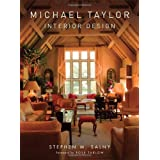 Michael Taylor: Interior Design ~ Stephen M. Salny