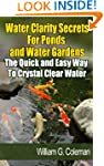 Water Clarity Secrets for Ponds and W...