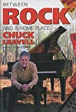 img - for Between Rock and a Home Place by Leavell, Chuck, Craig, J. Marshall (2004) Hardcover book / textbook / text book