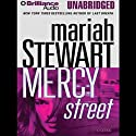 Mercy Street (       UNABRIDGED) by Mariah Stewart Narrated by Joyce Bean