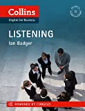 Business Listening: B1-C2 (Collins Business Skills and Communication) (Collins English for Business)