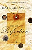 The Idea of Perfection (1554685192) by Kate Grenville