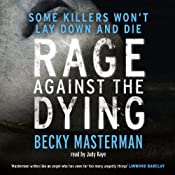Rage Against the Dying | [Becky Masterman]
