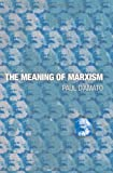 The Meaning of Marxism Paul D'Amato