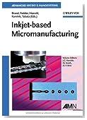 Inkjet-based Micromanufacturing, Volume 9
