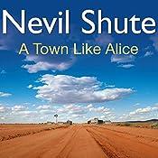 A Town Like Alice | [Nevil Shute]