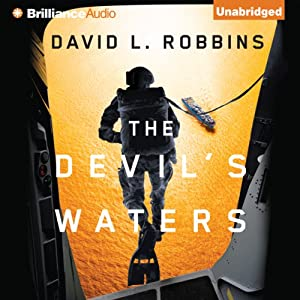 The Devil's Waters: A USAF Pararescue Thriller, Book 1 | [David L. Robbins]