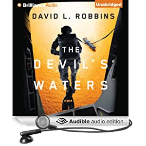 The Devil's Waters: A USAF Pararescue Thriller, Book 1 (Unabridged)