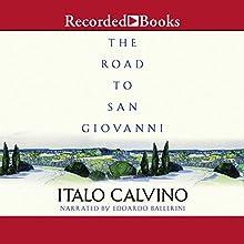 The Road to San Giovanni Audiobook by Italo Calvino Narrated by Edoardo Ballerini