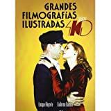 Grandes filmograf?as ilustradas, a?o 40 (Paperback)(Spanish) - Common
