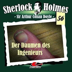 Der Daumen des Ingeniers (Sherlock Holmes 56) Hörspiel