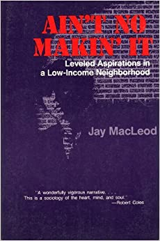 The definition of open society in aint no makin it by jay macleod