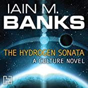 The Hydrogen Sonata: Culture, Book 10 | Iain M. Banks