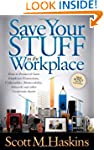 Save Your Stuff in the Workplace: How...