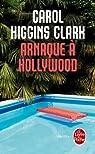 Arnaques � Hollywood par Higgins Clark