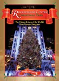 The Rockefeller Center Christmas Tree: The History & Lore of the World's Most Famous Evergreen (1604330473) by Armstrong, Nancy