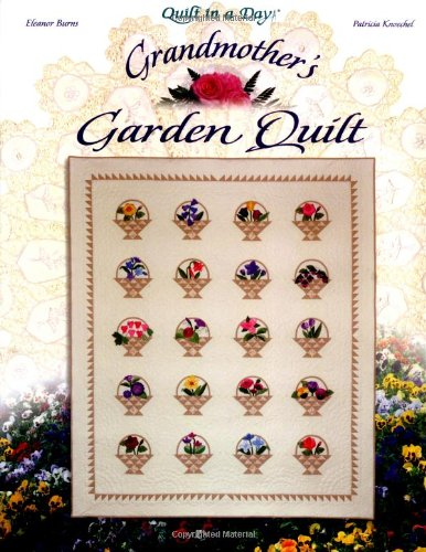 Grandmother's Garden Quilt (Quilt in a Day) PDF