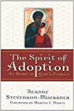 img - for The Spirit of Adoption: At Home in God's Family book / textbook / text book