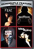 Thriller Pack: Fear / The Watcher / Raising Cain / A Kiss Before Dying