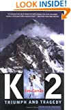 K2: Triumph and Tragedy