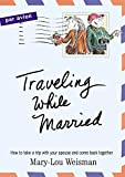 img - for Traveling While Married Hardcover April 25, 2003 book / textbook / text book