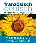 Visuelles Wörterbuch Französisch-Deut...