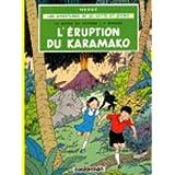 """Les Aventures De Jo, Zette et Jocko: �ruption Du Karamakovon """"Herg�"""""""