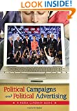 Political Campaigns and Political Advertising: A Media Literacy Guide