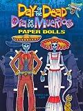 Kwei-lin Lum Day of the Dead/Día de los Muertos Paper Dolls (Dover Paper Dolls)