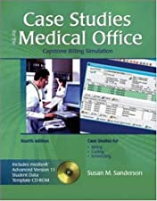Case Studies for Use with Computers in the Medical Office by Susan M. Sanderson