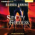 Sin City Goddess: Secret Goddess, Book 1 (       UNABRIDGED) by Barbra Annino Narrated by Christina Traister