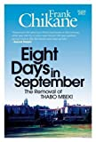 img - for Eight Days in September: The Removal of Thabo Mbeki by Frank Chikane (2012-03-01) book / textbook / text book