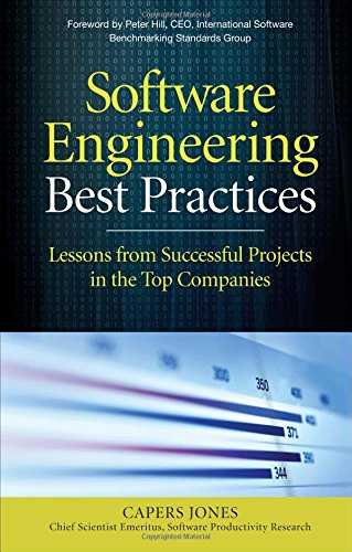 Software Engineering Best Practices: Lessons from Successful Projects in the Top Companies PDF