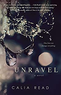 Unravel: A Novel by Calia Read ebook deal