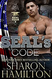 SEAL's Code, SEAL Brotherhood Hero Series: Bad Boys of SEAL Team 3, Book 3