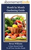 Month by Month Gardening Guide / Free Resource Guide Included (English Edition)