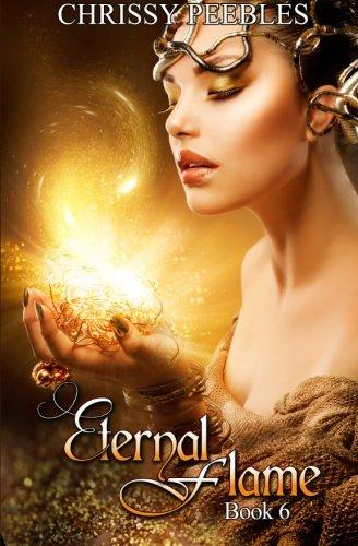Eternal Flame - Book 6 (The Ruby Ring Saga) (Volume 6)