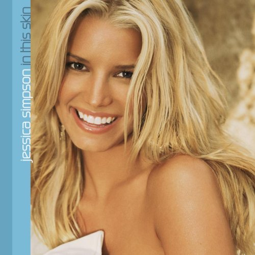 Jessica Simpson - In This Skin +1 [+Bonus Dvd] - Zortam Music
