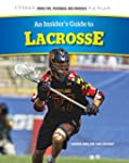 An Insider's Guide to Lacrosse (Sport...